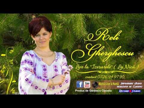Reli Gherghescu - Lasa-ma mandruta, pe piciorul gol █▬█ █ ▀█▀ LIVE IZVOARE / Audio: Record Studio
