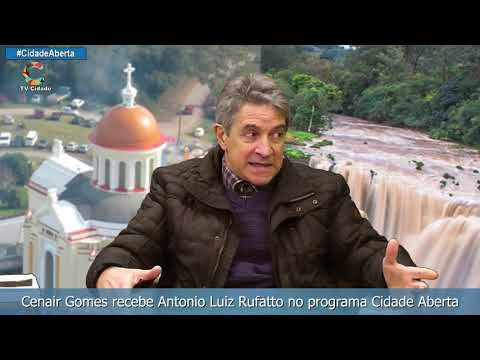 Cenair Gomes recebe Antonio Luiz Rufatto no programa Cidade Aberta