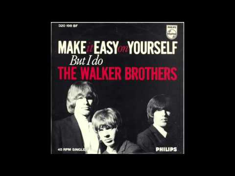 THE WALKER BROTHERS - MAKE IT EASY ON YOURSELF