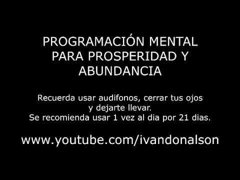 PROGRAMACION MENTAL PODEROSA PARA ABUNDANCIA Y PROSPERIDAD - Subliminal Binaural