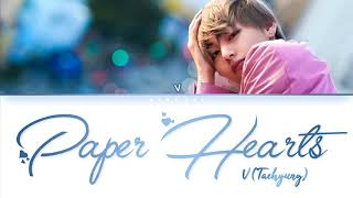 V (Taehyung) - Paper Hearts by Tori Kelly (Jungkook's cover) Lyrics (Deeper Ver.) (FANMADE)
