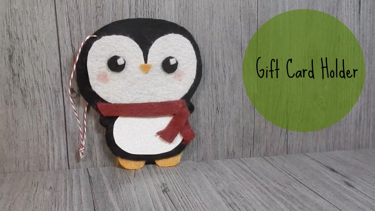DIY Gift Card Holder Felt PenguinYouTube