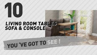Better Homes And Gardens Living Room Tables Sofa & Console // New & Popular 2017