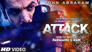 ATTACK Movie - John Abraham | After Parmanu And RAW New Action Film | First Look Attack | Lakshya
