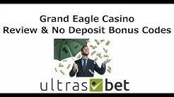 Grand Eagle Casino Review & No Deposit Bonus Codes 2019