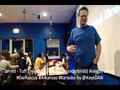Jarred   Tuff Enough Fabulous Thunderbirds Amigos Locos #Damascus #Arkansas #Karaoke by @KeysDAN