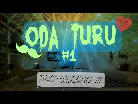 ODA TURU 1 MLP (İstek Video)