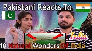 Pakistani Reacts To | भारत के 10 प्रसिद्ध अजूबे | 10 Natural Wonders Of India
