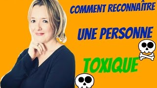 Comment reconnaître une personne toxique