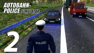 Autobahn Police Simulator| Episode 2| Of Speeders and Drunkards part 1