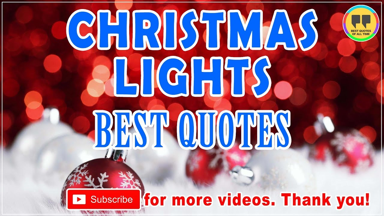 top 20 christmas lights quotes best chrismas quotes