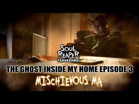 The Ghost Inside My Home | Episode 4 | Mischievous Ma