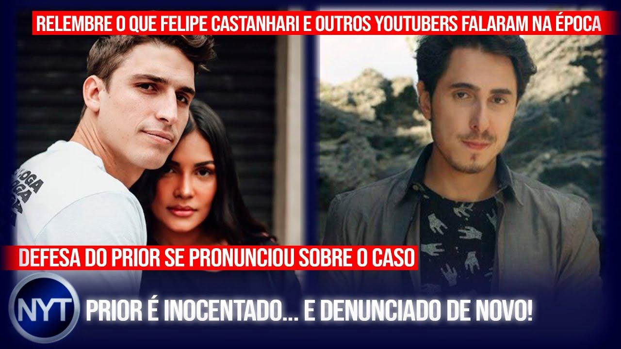 Felipe Prior é INOCENTADO! Veja o que o Castanhari e outros YouTubers falaram na época das acusações