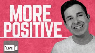 How to Be More Positive 3 Positivity Tricks That Positive People DO