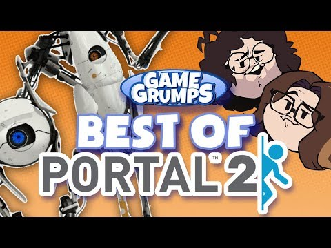 Best of Portal 2 - Game Grumps Compilations