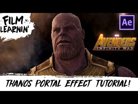 Avengers: Infinity War Thanos Portal Effect Tutorial! | Film Learnin