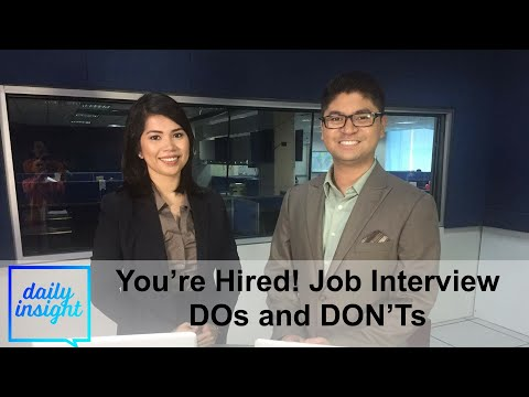 You're Hired! Job Interview DOs & DON'Ts