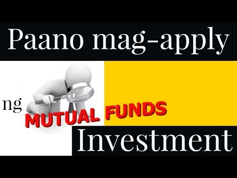 Paano mag apply ng Mutual Fund Investment