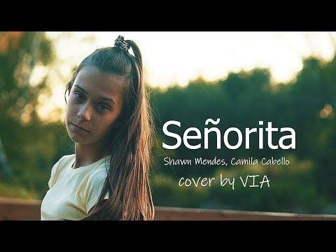 Señorita - Shawn Mendes, Camila Cabello | Cover by VIA