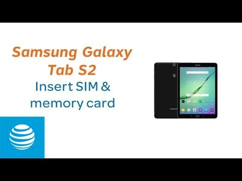 peut on mettre une carte sim dans une tablette samsung Insert SIM & Memory Card on the Samsung Galaxy Tab S2 | AT&T   YouTube