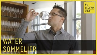 Water Sommelier | Martin Riese // 60 Second Docs