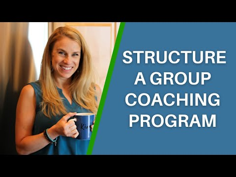 Secrets to Structuring a Successful Group Coaching Program