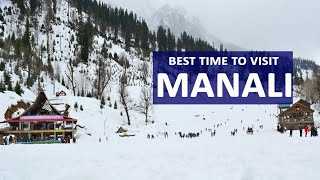 Best Time to Visit Manali for snow - Timings, Weather, Season - With Family, Honeymoon, Party.mp3
