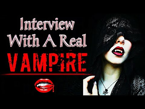 Interview With A Real Vampire