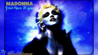 Madonna - True blue - Remixed by Thierry for Le Meteor