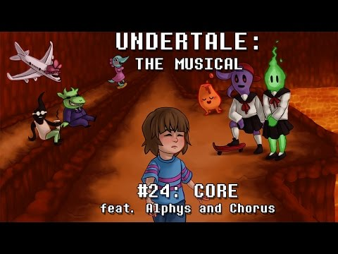 Undertale the Musical - CORE