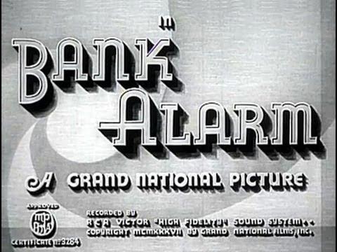 Bank Alarm (1937) [Crime] [Drama] [Romance]