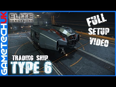 Elite Dangerous - Cheap Type 6 for Trading Full setup video - Perfect for new players