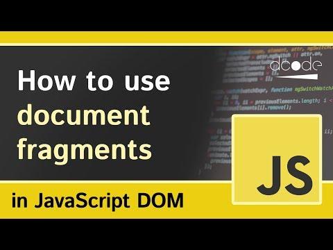 Document Fragments In Javascript