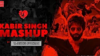 KABIR SINGH MASHUP 2 | DJ | Visual Audio | Kabir Singh | U SERIES OFFICIAL