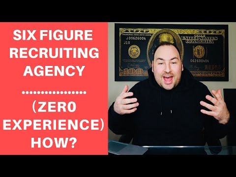How To Start A Recruiting Agency With NO Experience