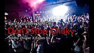 Download Lagu Alldhy Zhiigler X Tepen N S Don't Stop Chukie Remixx MP3