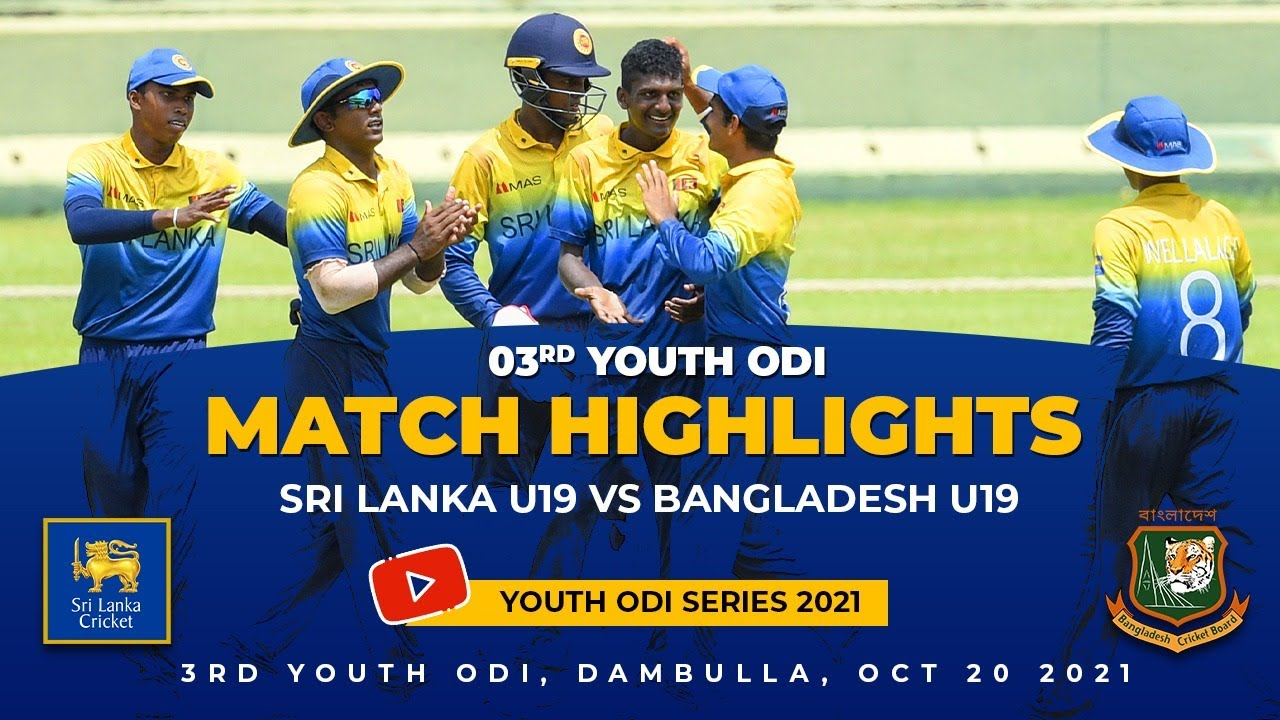 Download 3rd Youth ODI Highlights | Sri Lanka vs Bangladesh | Under 19