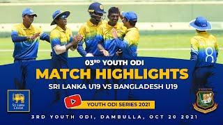 3rd Youth ODI Highlights | Sri Lanka vs Bangladesh | Under 19