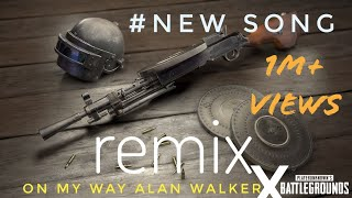 Download On My Way PUBG Remix (Official Remix) | New Song | AloneXt