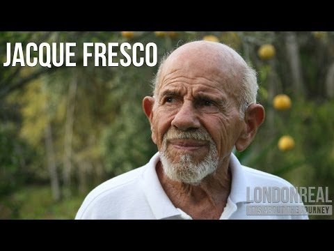 Jacque Fresco - The Venus Project REDUX | London Real