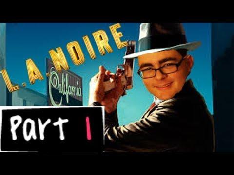 L.A. Noire Part 1- Upon Reflection