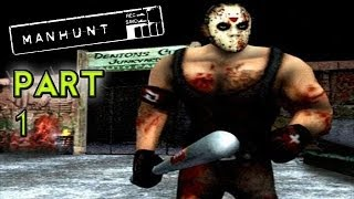 BORN AGAIN - Manhunt (Part 1 - Haunted Gaming)