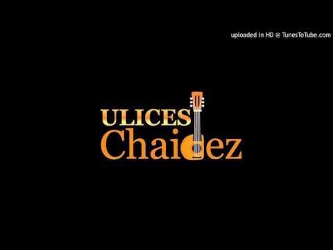 Ulices Chaidez - Por Que Me Enamore [DESCARGAR]