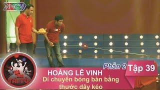 di chuyen bong ban bang thuoc day keo - gd anh hoang le vinh  gdtt - tap 39  12062016