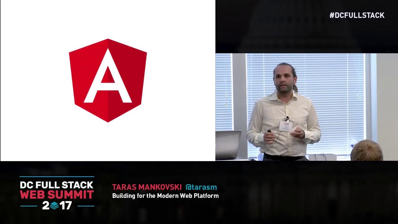 Building For The Modern Web Platform Taras Mankovski Youtube