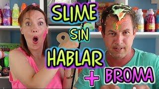 SLIME SIN HABLAR + BROMA CON SLIME AL PAPI !! mami vs papi