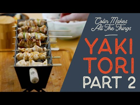 Yakitori PT. 2 // Using the DIY Yakitori Grill