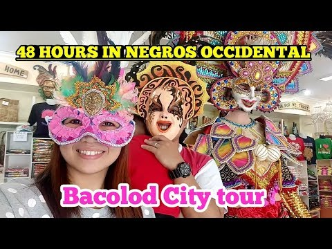 BACOLOD CITY 2018 | 48 hours in Negros Occidental