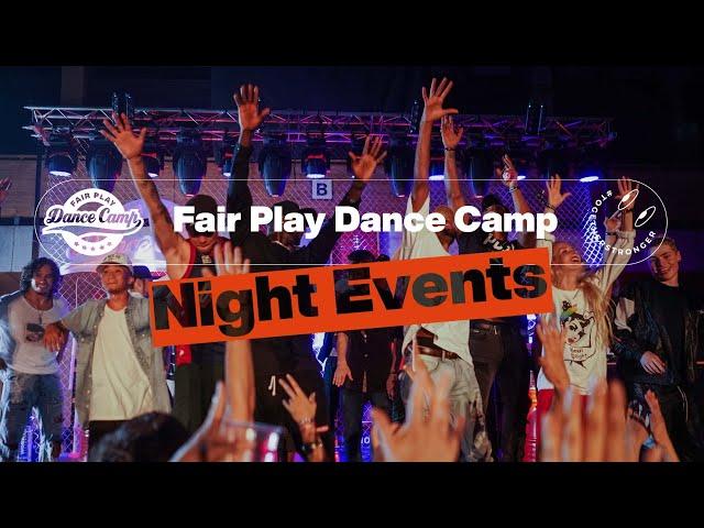 Fair Play Dance Camp 2021 | Night Events