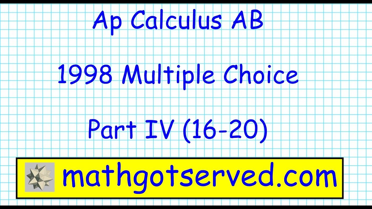 View 1998 Ap Calculus Ab Free Response Question 6 Background